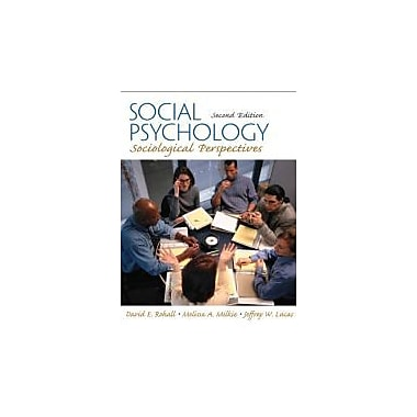 Social Psychology: Sociological Perspectives (2nd Edition), New Book (9780205661060)