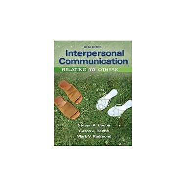 Interpersonal Communication: Relating to Others (6th Edition), New Book (9780205674534)