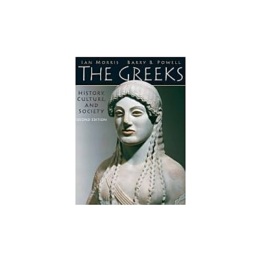 The Greeks: History, Culture, and Society (2nd Edition), New Book (9780205697342)