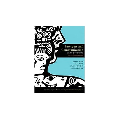 Interpersonal Communication: Relating to Others, 5th Canadian Edition w/MyCanadianCommunicationLab, Used (9780205716814)