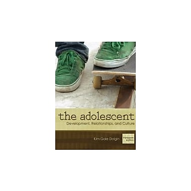 The Adolescent: Development, Relationships, and Culture (13th Edition), Used Book (9780205731367)