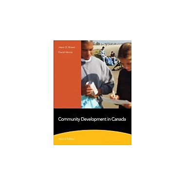 Community Development in Canada (2nd Edition), New Book (9780205754700)
