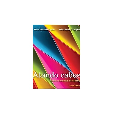 Atando cabos: Curso intermedio de espanol (4th Edition), Used Book (9780205770168)