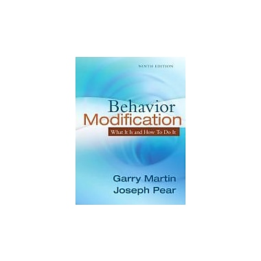 Behavior Modification: What It Is and How To Do It (9th Edition), New Book (9780205792726)