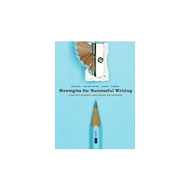 Strategies for Successful Writing: A Rhetoric, Research Guide, Reader, and Handbook, 5th Canadian Edition, New (9780205853991)