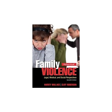 Family Violence: Legal, Medical, and Social Perspectives (7th Edition), New Book (9780205913923)