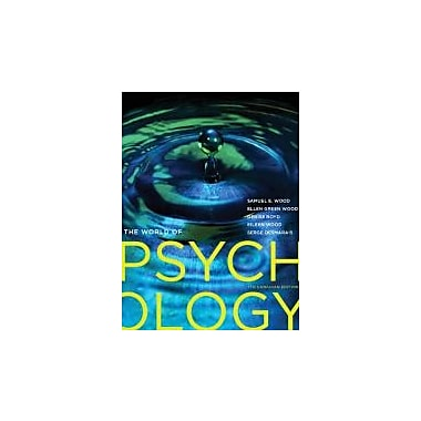 The World of Psychology, Seventh Canadian Edition with MyPsychLab (7th Edition), Used Book (9780205937516)
