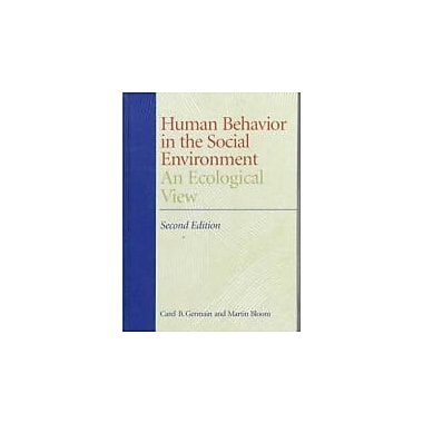 Human Behavior in the Social Environment, New Book (9780231111409)