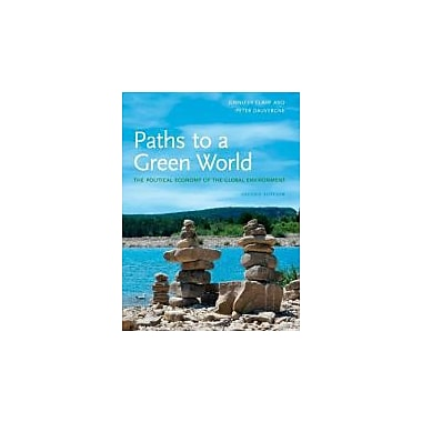 Paths to a Green World: The Political Economy of the Global Environment, New Book (9780262515825)