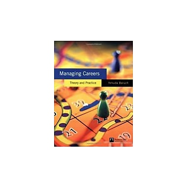 Managing Careers: theory and practice, New Book (9780273678007)