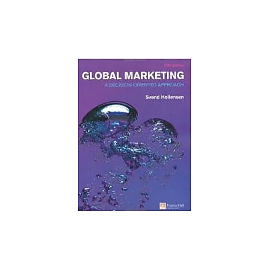 Global Marketing: A decision-oriented approach (5th Edition) (Financial Times (Prentice Hall)), Used Book (9780273726227)