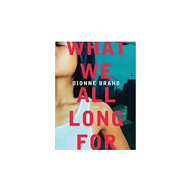 What We All Long For, New Book (9780312377717)