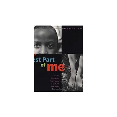 The Best Part of Me: Children Talk About their Bodies in Pictures and Words, Used Book (9780316703062)