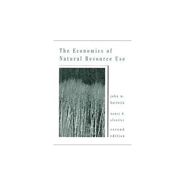 The Economics of Natural Resource Use (2nd Edition), Used Book (9780321014283)