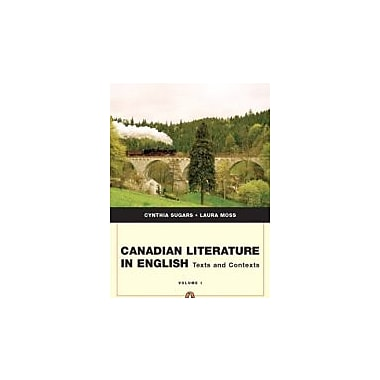 Canadian Literature In English: Texts and Contexts, Vol. 1, Used Book (9780321313621)