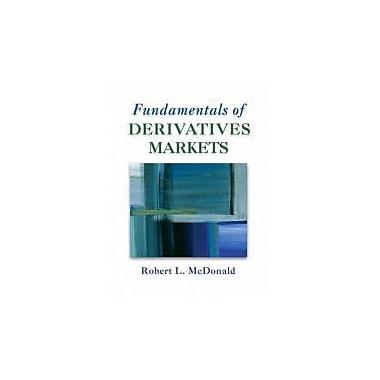Fundamentals of Derivatives Markets, Used Book (9780321357175)