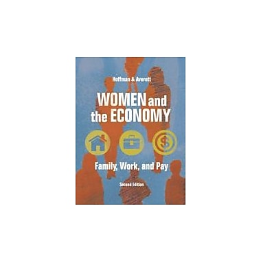 Women and the Economy: Family, Work, and Pay (2nd Edition), Used Book (9780321410948)