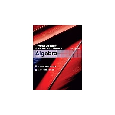 Introductory and Intermediate Algebra (4th Edition) (The Bittinger Worktext Series), New Book (9780321613370)