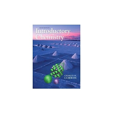 Introductory Chemistry: Concepts and Critical Thinking (6th Edition)