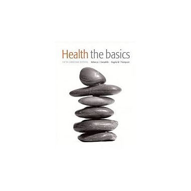 Health: The Basics, Fifth Canadian Edition with MyHealthLab (5th Edition), New Book (9780321689719)