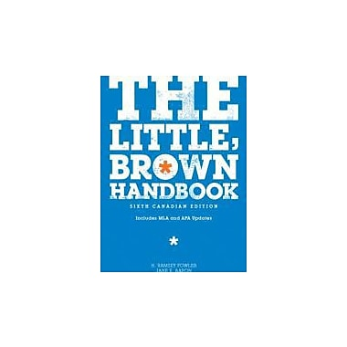 The Little, Brown Handbook: With MyCanadianCompLab, 6th Edition, New Book (9780321695840)
