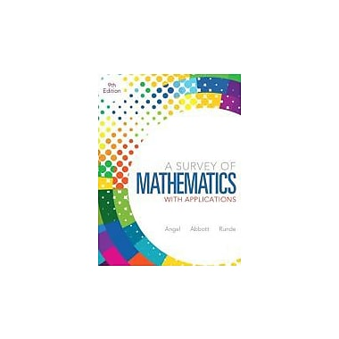 A Survey of Mathematics with Applications (9th Edition), New Book (9780321759665)