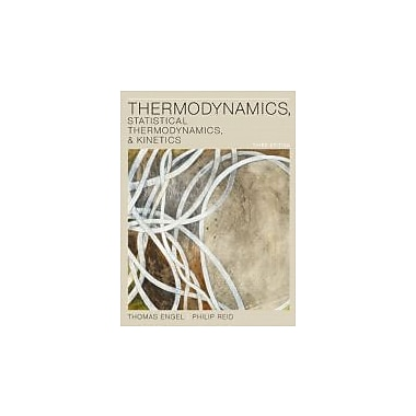 Thermodynamics, Statistical Thermodynamics, & Kinetics (3rd Edition), Used Book (9780321766182)