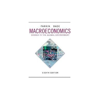 Macroeconomics: Canada in the Global Environment, Eighth Edition, Used Book, (321778103)