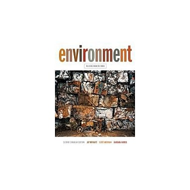 Environment: The Science Behind the Stories, Second Canadian Edition w/MyEnvironmentPlace, New (9780321795960)