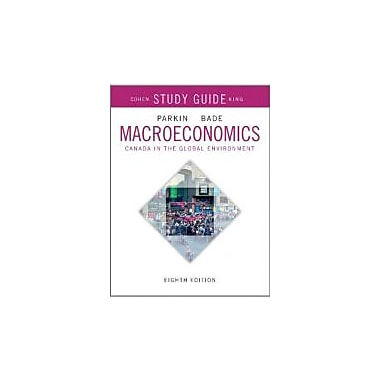 Study Guide for Macroeconomics: Canada in the Global Environment, Used Book (9780321808202)