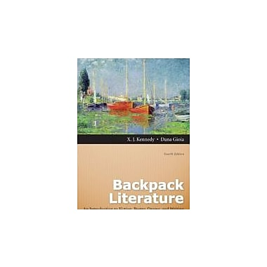Backpack Literature: An Introduction to Fiction, Poetry, Drama, and Writing Plus NEW MyLiteratureLab, Used Book (9780321859464)