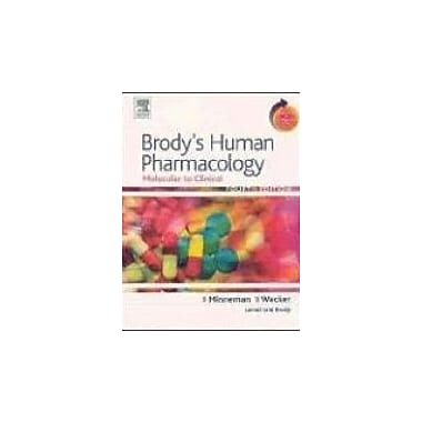 Brody's Human Pharmacology: Molecular to Clinical With STUDENT CONSULT Online Access, 4e (Human Pharmacology (Brody))