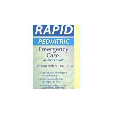 RAPID Pediatric Emergency Care, Revised Edition, New Book (9780323047470)