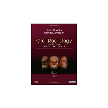 Oral Radiology: Principles and Interpretation, Used Book (9780323049832)