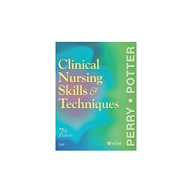 Clinical Nursing Skills and Techniques, 7th Edition, Used Book (9780323052894)