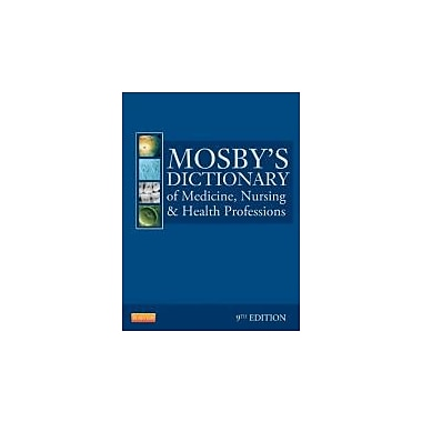 Mosby's Dictionary of Medicine, Nursing & Health Professions, 9th Edition, New Book (9780323074032)