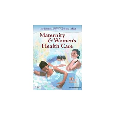 Maternity and Women's Health Care, 10e (Lowdermilk, Maternity & Women's Health Care), Used Book (9780323074292)
