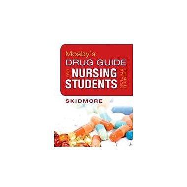 Mosby's Drug Guide for Nursing Students, 10e (Mosby's Drug Guide for Nurses), New Book (9780323086431)