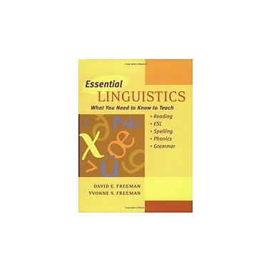 Essential Linguistics: What You Need to Know to Teach Reading, ESL, Spelling, Phonics, and Grammar, Used Book (9780325002743)