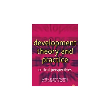 Development Theory and Practice: Critical Perspectives, Used Book (9780333800713)