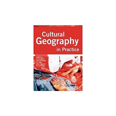 CULTURAL GEOGRAPHY IN PRACTICE, Used Book (9780340807705)