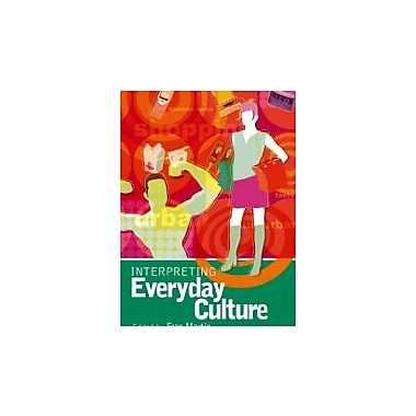 Interpreting Everyday Culture (Arnold Publication), New Book (9780340808528)