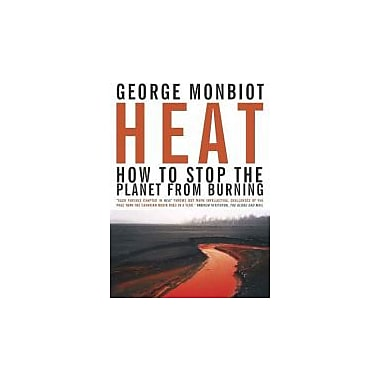 Heat: How to Stop the Planet From Burning, New Book (9780385662222)