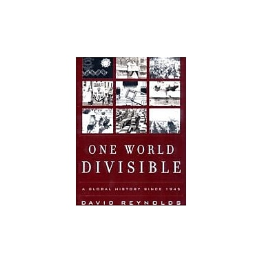 One World Divisible: A Global History Since 1945 (The Global Century Series), New Book (9780393321081)