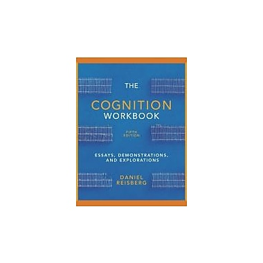 The Cognition Workbook: for Cognition: Exploring the Science of the Mind, 5th Edition, Used (9780393919325)