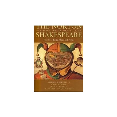 The Norton Shakespeare: Based on the Oxford Edition (Second Edition) (Vol. 1: Early Plays and Poems), New Book (9780393931440)
