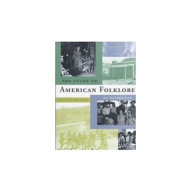 The Study of American Folklore: An Introduction (4th Edition), New Book (9780393972238)