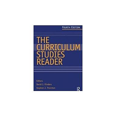 The Curriculum Studies Reader, New Book (9780415520751)
