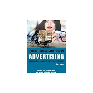 Social Communication in Advertising: Consumption in the Mediated Marketplace, New Book (9780415966764)