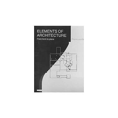 Elements of Architecture: From Form to Place, Used Book (9780419159407)